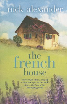 The French House. Nick Alexander