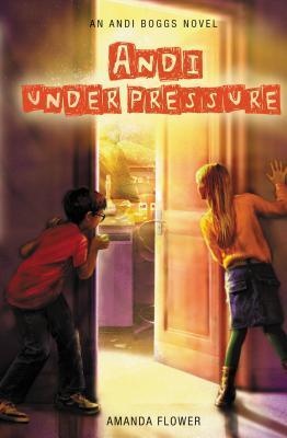Andi Under Pressure (Andi Boggs, #2)