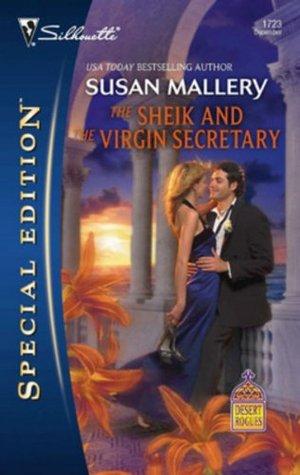 THE SHEIHK AND THE VIRGIN SECRETARY  by  Susan Macias Redmond