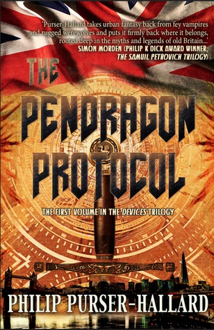 The Pendragon Protocol by Philip Purser-Hallard