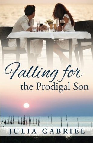 Falling for the Prodigal Son by Julia Gabriel