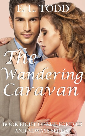 The Wandering Caravan (Forever and Always, #8)