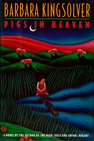 a review of pigs in heaven by barbara kingsolver Read book review: pigs in heaven by barbara kingsolver mother and adopted daughter, taylor and turtle greer, are back in this spellbinding sequel about family.