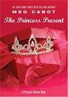 The Princess Present (The Princess Diaries, #6.5)