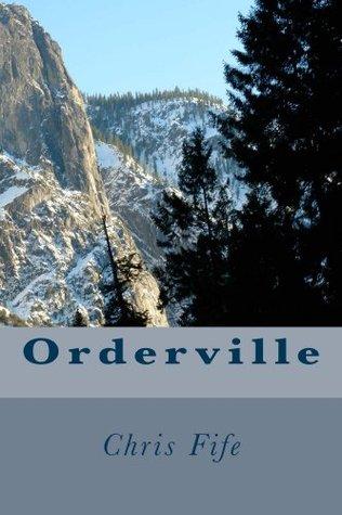Orderville Chris Fife