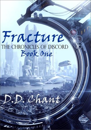Fracture (The Chronicles of Discord, #1)