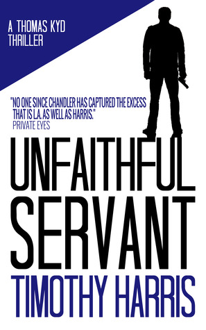Unfaithful Servant  by  Timothy Harris