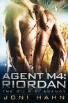 Agent M4: Riordan (D.I.R.E. Agency, #4)