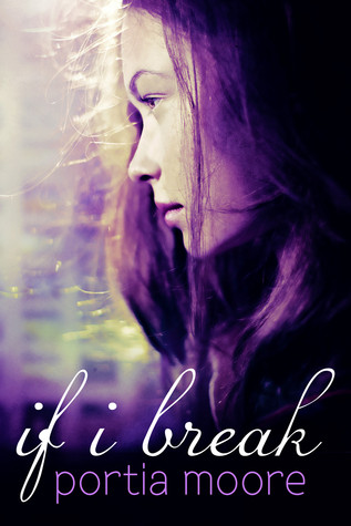 If I Break (If I Break, #1)