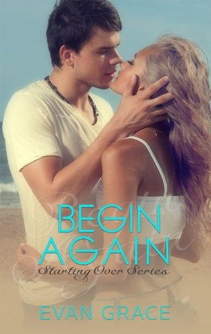 Begin Again (Starting Over, #3)
