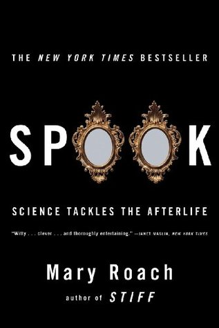 Spook: Science Tackles the Afterlife (Paperback)
