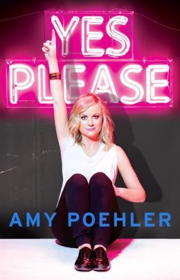 "Book cover of Amy Poehler's ""Yes Please."""