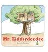 Mr. Zidderdeedee