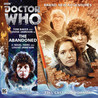 Doctor Who: The Abandoned (Big Finish Fourth Doctor Adventures 3.07)