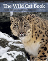 The Wild Cat Book by Fiona Sunquist