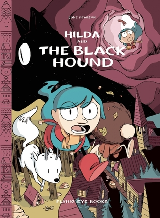 Graphic Novel Review: Hilda and the Black Hound