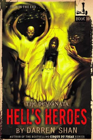 The Demonata #10: Hell's Heroes (2011)