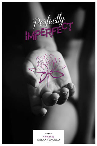 Perfectly Imperfect (Perfectly #1)