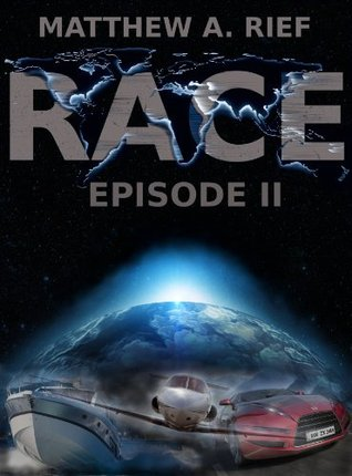 RACE: Season 1 Episode 2  by  Matthew Rief