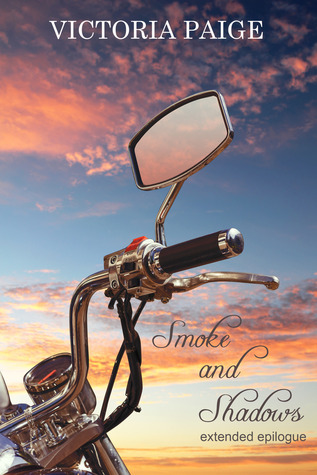 Smoke and Shadows: An Extended Epilogue by Victoria Paige