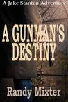 A Gunman's Destiny