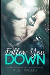 Follow You Down (Reflect Me #2)
