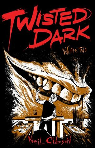 Twisted Dark, Volume 2