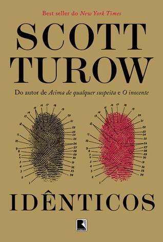 Idênticos (Kindle County Legal Thriller, #9) Scott Turow