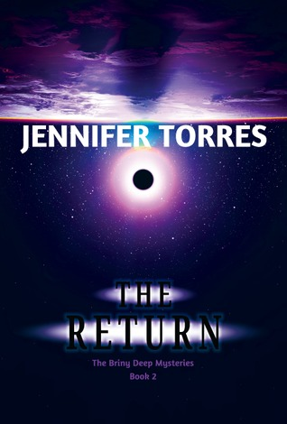 The Return by Jennifer Torres