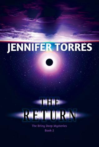 The Return by Jennifer Torres