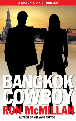 Bangkok Cowboy (A Mason and Dixie Thriller)