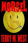 Morsel (Single Shot Short Story Series)