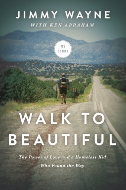 Walk to Beautiful: The Power of Love and a Homeless Kid Who Found the Way (2014)