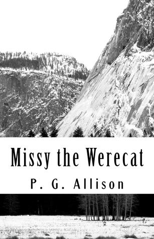 Missy the Werecat (Missy the Werecat, #1)