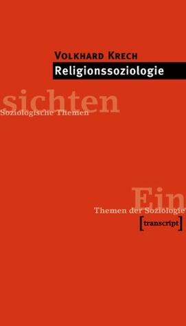 Religionssoziologie Volkhard Krech