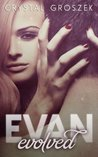Evan Evolved: Book Two (The Evan Elemental Series)