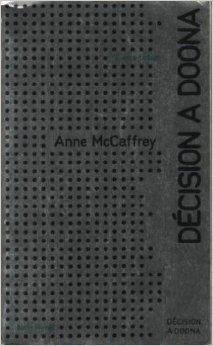 Décision a Doona Anne McCaffrey