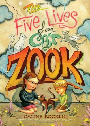 The Five Lives of Our Cat Zook (2012) by Joanne Rocklin