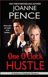 One O'Clock Hustle: A Rebecca Mayfield Mystery (Rebecca Mayfield Mysteries)