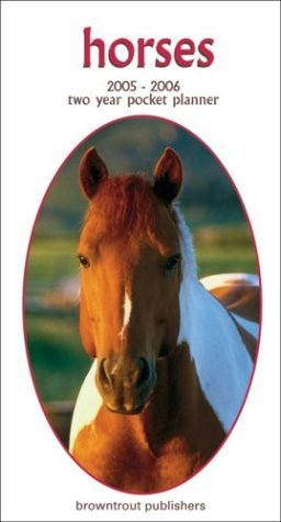 Horses 2005-2006 Pocket Planner Calendar NOT A BOOK