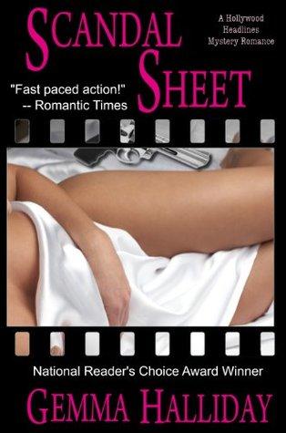 Scandal Sheet (Hollywood Headlines, #1) Gemma Halliday