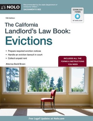 California Landlords Law Book, The: Evictions (California Landlords Law Book Vol 2 : Evictions) David Brown