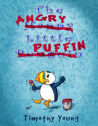The Angry Little Puffin by Timothy Young