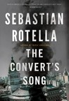 The Convert's Song: A Novel
