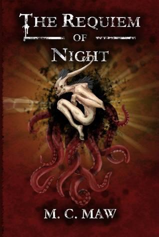 The Requiem Of Night M.C. Maw