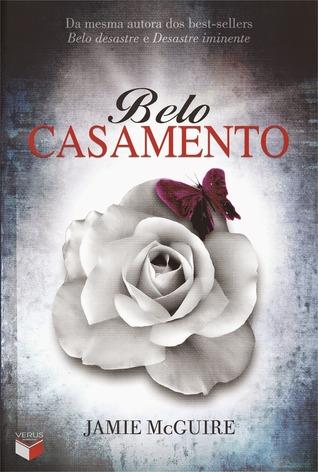 Belo Casamento (Beautiful, #3)