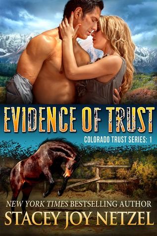 Evidence of Trust (Colorado Trust, #1)