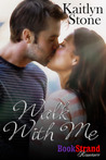 WALK WITH ME (The Thin Blue Thread Series)