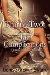 Thirty-Two and a Half Complications (Rose Gardner Mysteries #5)