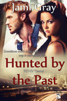 Hunted By The Past (Book 1 of the Psy-IV Teams)